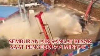 """Mp3 KEJADIAN NYATA """"SEMBURAN AIR SANGAT BESAR SAAT PENGEBORAN MINYAK"""" KEJADIAN NYATA DI DUNIA !!"""