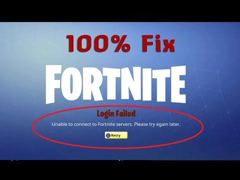 Fix Login Failed | Unable To Connect To Fortnite Servers  Please Try Again Later