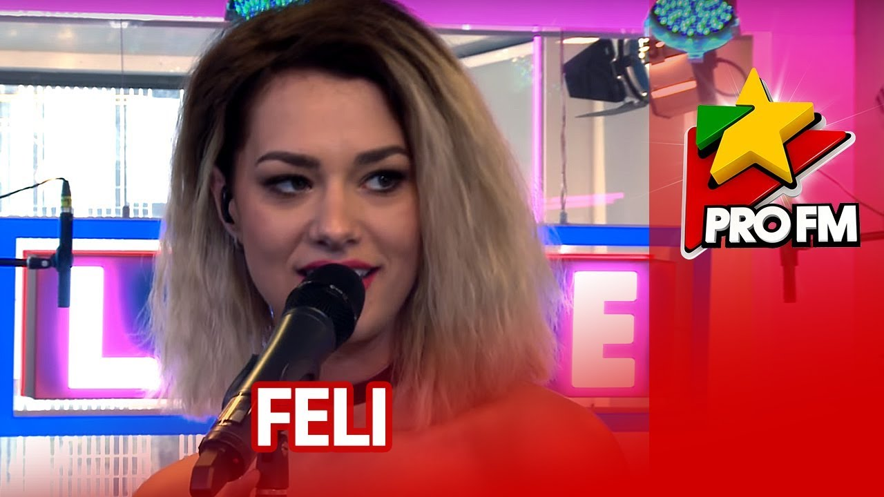 feli acasa profm live session youtube