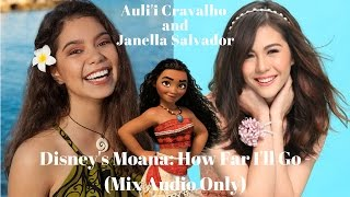 "How Far I'll Go (From ""Moana"" ) Auli'i Cravalho and Janella Salvador"