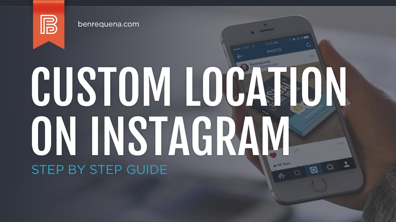 How to add a custom location on instagram youtube how to add a custom location on instagram ccuart Images