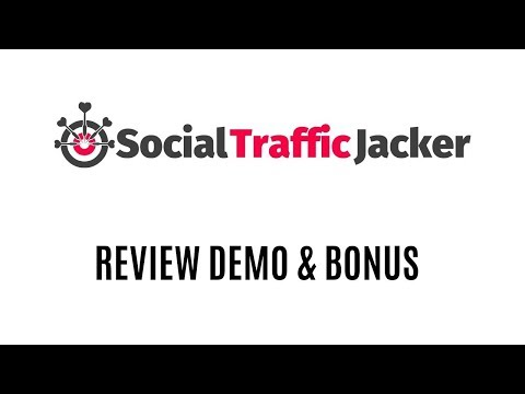 Social Traffic Jacker Review Demo Bonus - Generate Leads From Other Peoples Websites