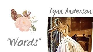 Words - Lyrics - Lynn Anderson