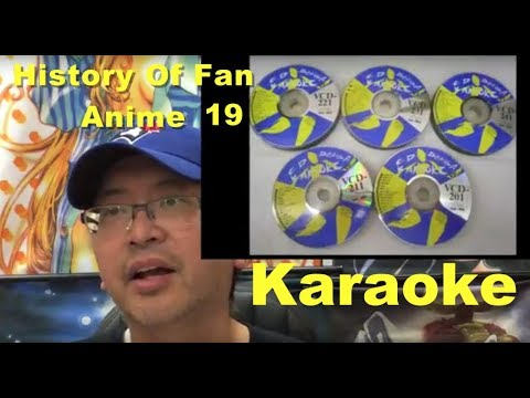 History Of Fan Anime ep. 19   Karaoke (Tips and Examples)