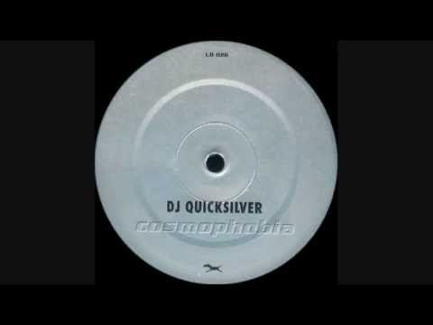 DJ Quicksilver - Cosmophobia (1999 R.B. mix)