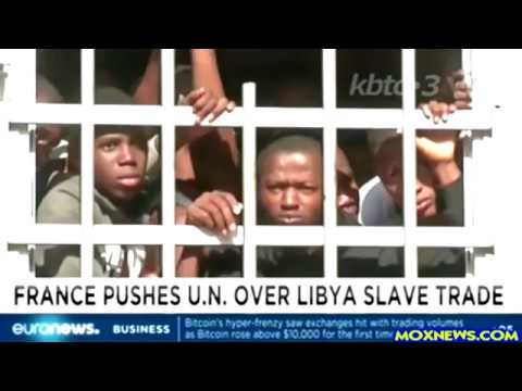 France Insist U.N. Crackdown On Slave Trade In Libya!