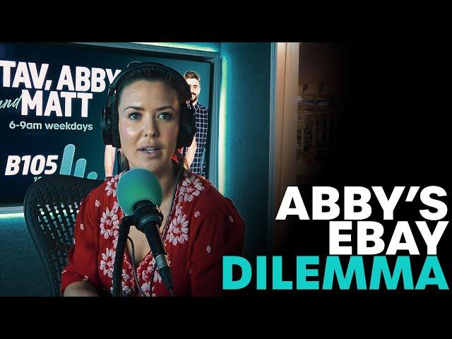 Abby's eBay Dilemma | B105