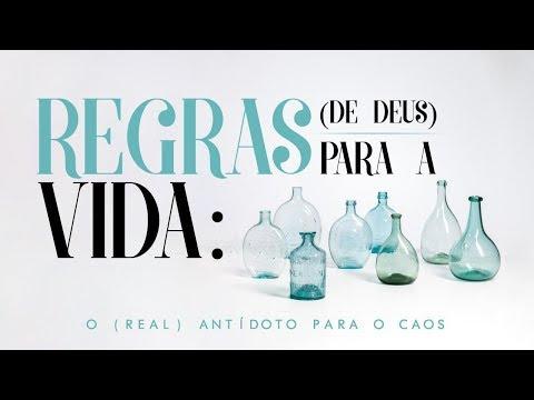 REGRAS DE DEUS PARA A VIDA  - 5 de 8 - Transformando nossa mente