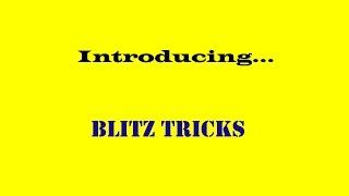 Blitz Tricks Intro video!!!