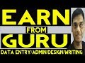How to earn and create account on guru || Data entry || Helping abhi