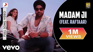 Indeep Bakshi - Madam Ji Video | Billionaire | Raftaar ft. Raftaar