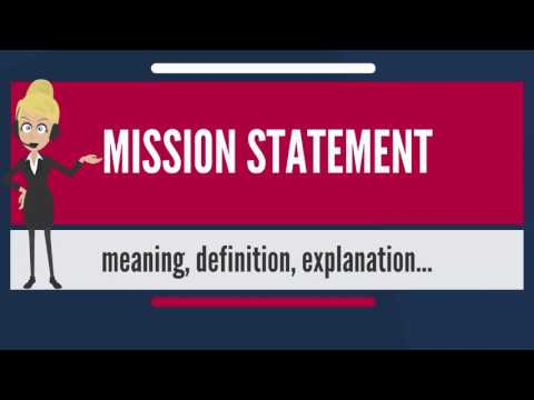 What is MISSION STATEMENT? What does MISSION STATEMENT mean? MISSION STATEMENT meaning