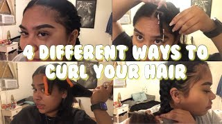 4 DIFFERENT WAYS TO CURL YOUR HAIR