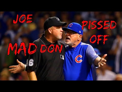 Joe Maddon getting Pissed Off