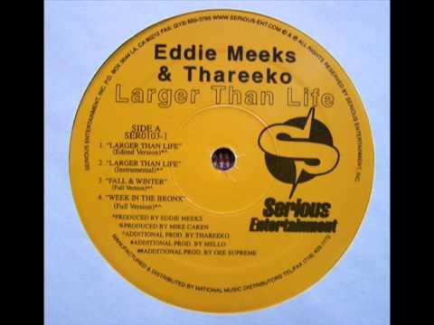 Eddie Meeks & Thareeko - Larger Than Life (Edited Version)