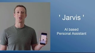 All about Jarvis - Mark Zuckerberg