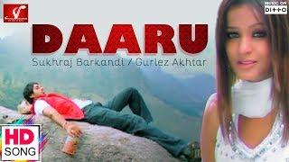 Daaru - Full HD Punjabi Video Song | Sukhraj Barkandi Ft.Gurlez Akhtar | Vvanjhali Records