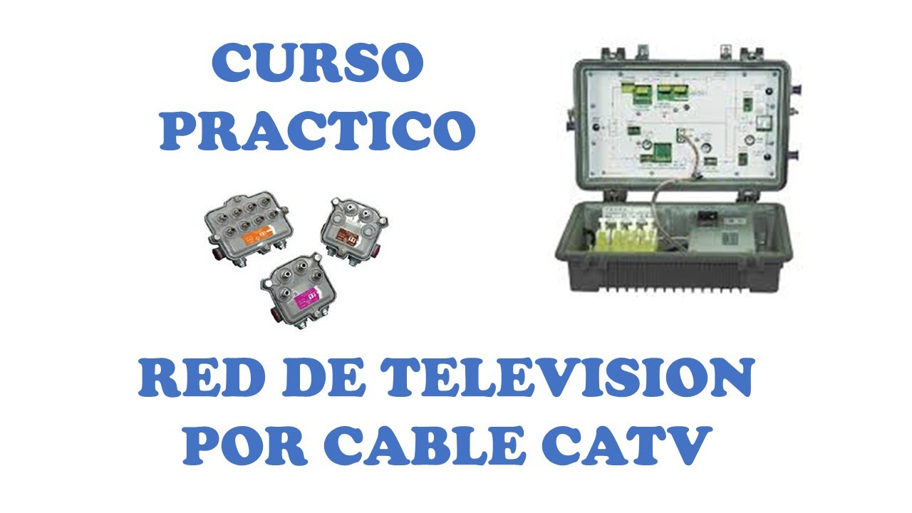 Redes De Television Por Cable Curso Practico Catv Curso