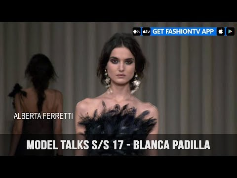 Model Talks Fall/Winter 2017-18 Blanca Padilla   FashionTV