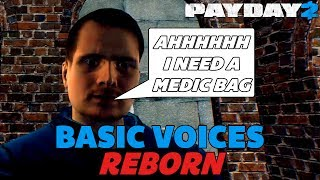 How to enjoy PAYDAY 2 properly (Basic Voices)