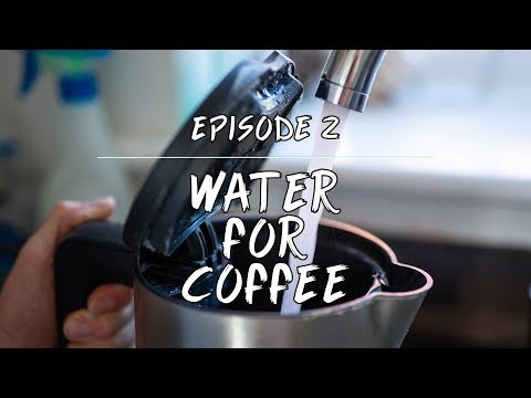 Coffee 101: Water For Coffee