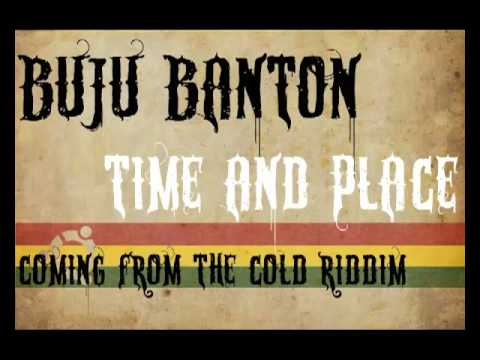 "Buju Banton ""Time and place""  coming from the cold riddim"