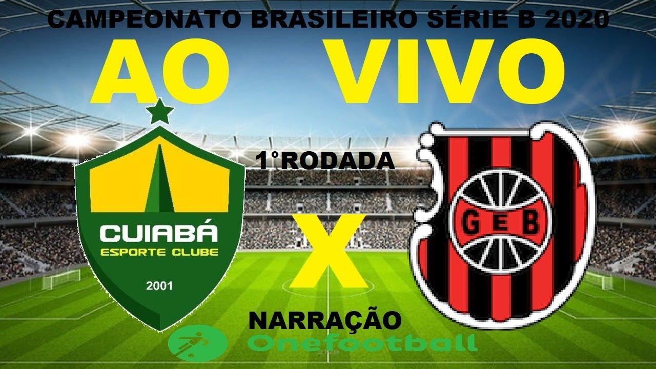 Cuiabá X Brasil de Pelotas ao vivo - Brasileirão Série B 2020 - 1° Rodada - Narração