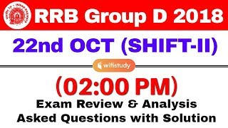 RRB Group D (22 Oct 2018, Shift-II) Exam Analysis & Asked Questions