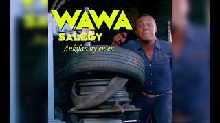 Wawa Salegy - Ankilan'ny en en - audio