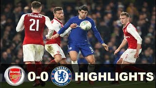 Chelsea vs Arsenal 0-0  Extended Highlights - Carabao Cup 10/01/2017
