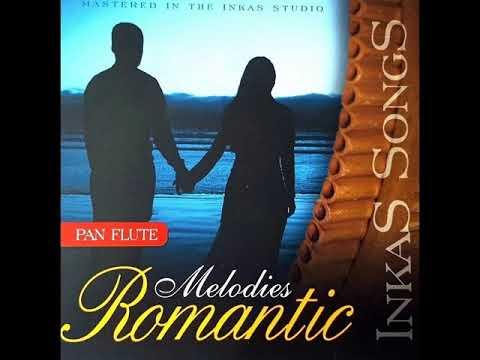 INKAS SONGS – MELODIES ROMANTIC [CD]