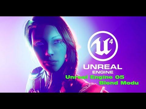 unreal-engine-05-blend-modu-anlatımı