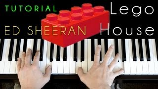 Ed Sheeran - Lego House (piano tutorial & cover)