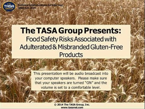 Food Safety Risks Associated with Adulterated & Misbranded Gluten Free Products