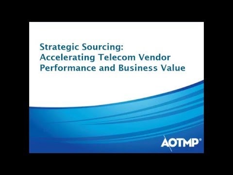 Strategic Sourcing: Accelerating Telecom Vendor Performance and Business