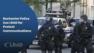 Rochester Police Use LRAD for Protest Communications
