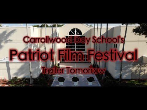 Carrollwood Day School's Patriot Film Festival 2021   Trailer Tomorrow