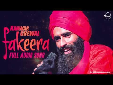 Fakeera ( Full Audio Song ) | Kanwar Grewal | Punjabi Song Collection | Speed Records