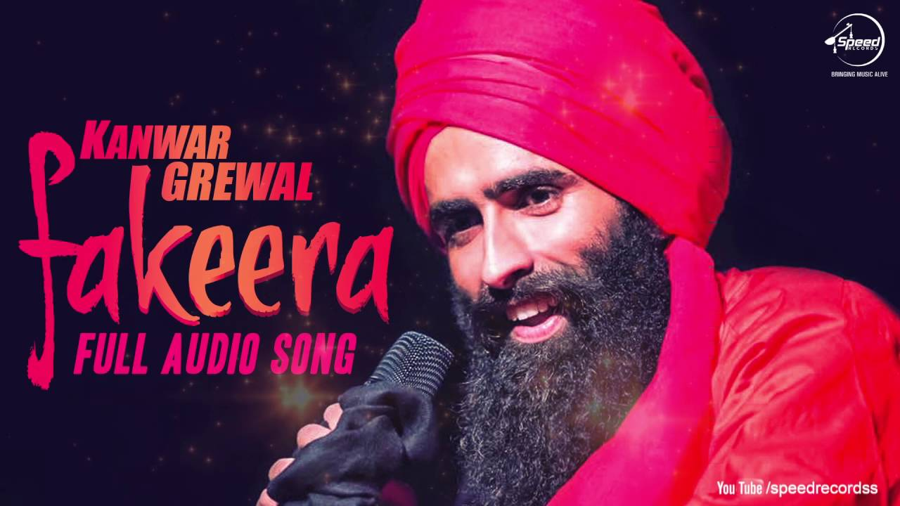 Download Fakeera ( Full Audio Song ) | Kanwar Grewal | Punjabi Song Collection | Speed Records