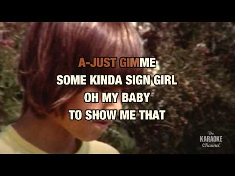 Gimme Little Sign In The Style Of