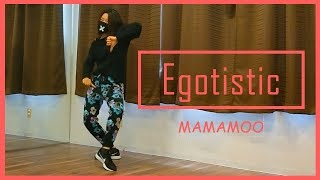 [K-POP Dance Cover]Egotistic - MAMAMOO[by Hanagara]