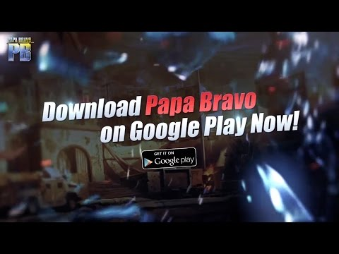PAPA BRAVO - First Mobile FPS Game [Trailer]