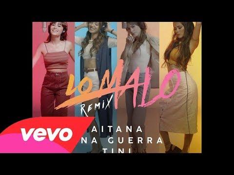Aitana, Ana Guerra ~ Lo Malo ft. Greeicy, TINI (Audio Oficial)