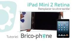 Tuto Réparation iPad mini 2 retina : changer la vitre tactile démontage + remontage HD