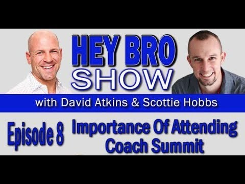 The Hey Bro Show-Episode 8-Importance of Attending Summit