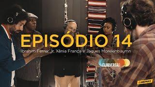 Clubversão 14 I Ibrahim Ferrer Jr, Xenia Franca e Jaques Morelenbaum