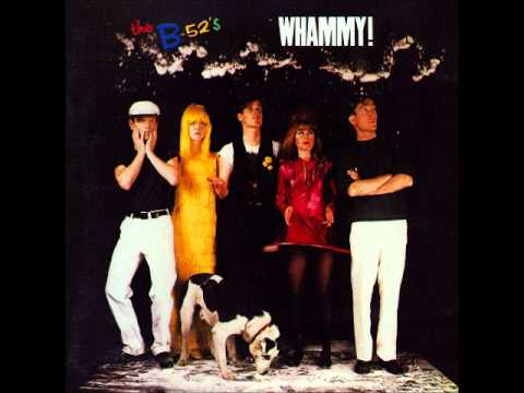 The B 52's - Whammy! (Full Album)