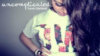 Uncomplicated - Travis Garland