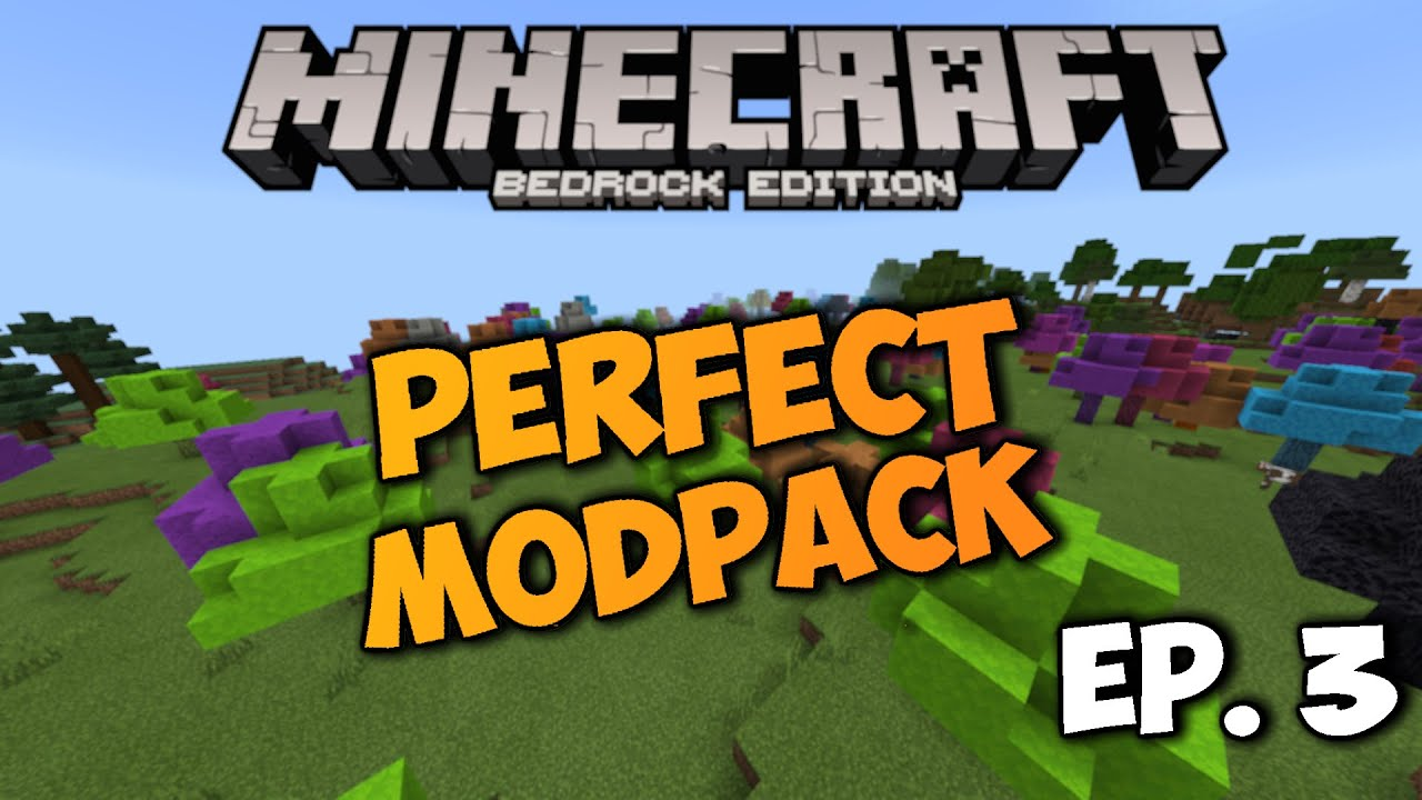 Minecraft Bedrock Edition: Making The Perfect Mod Pack ...