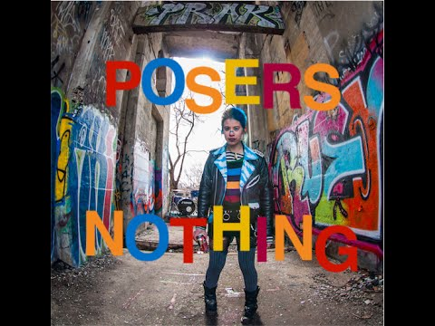 Posers - Nothing (Official Music Video)